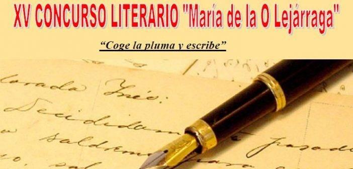 """XV CONCURSO LITERARIO """"María de la O Lejárraga"""""""